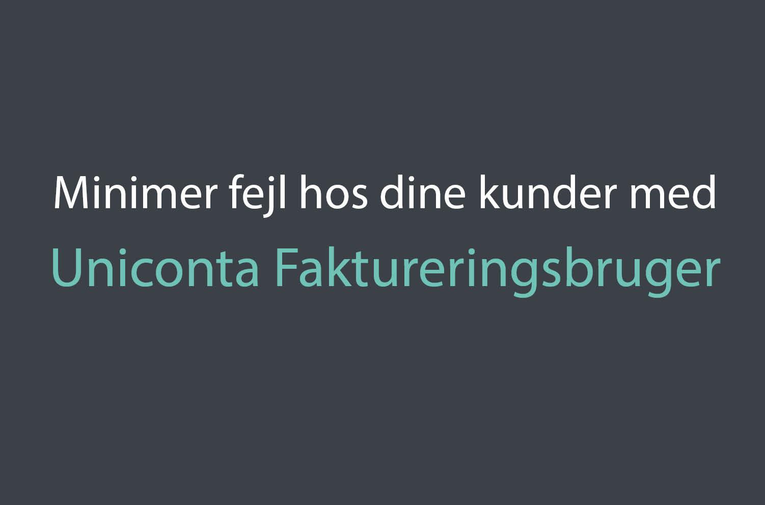 , Univisor fordele, Uniconta